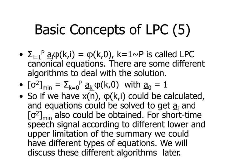 Basic Concepts of LPC (5)