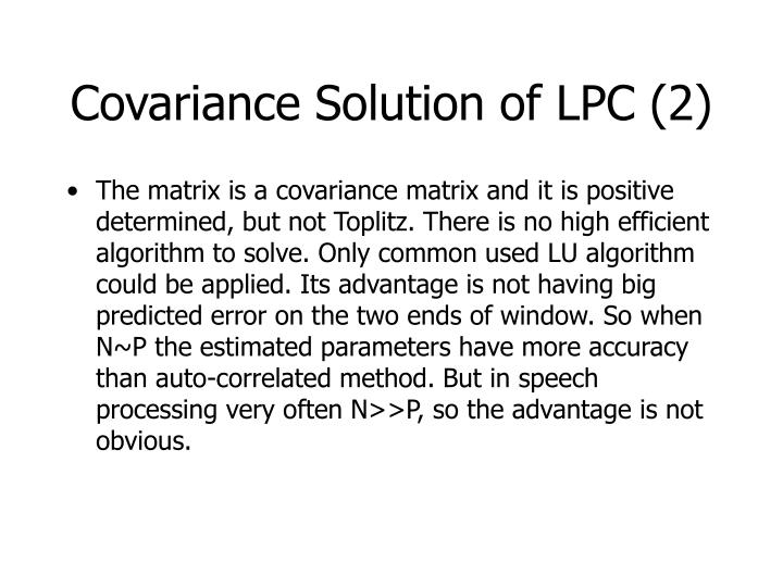Covariance Solution of LPC (2)
