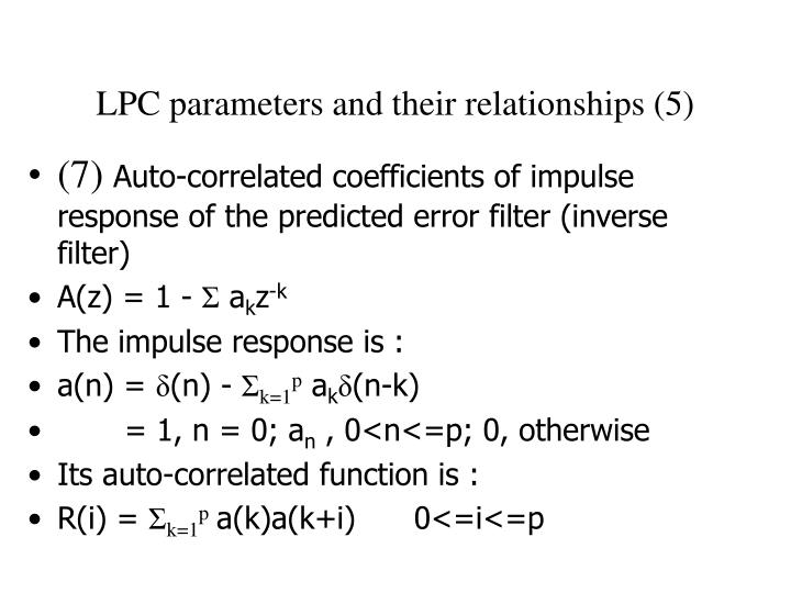 LPC parameters and their relationships (5)