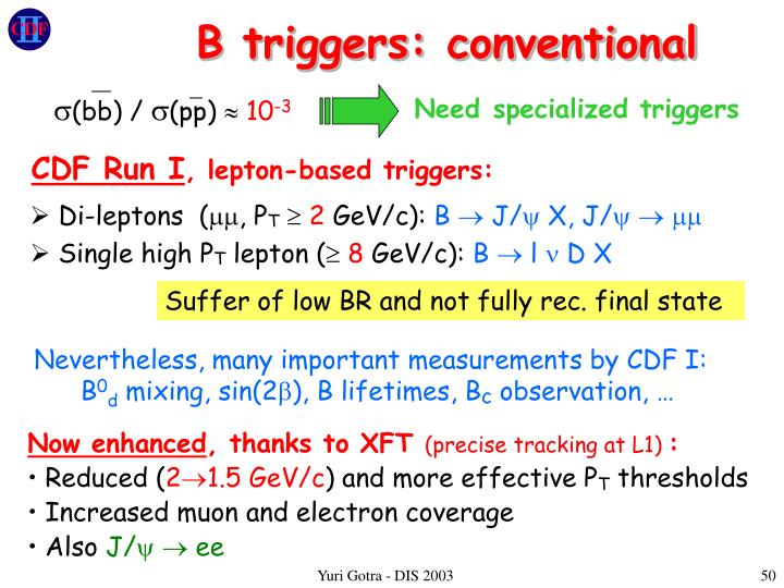 B triggers: conventional