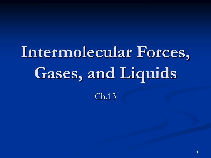 intermolecular forces gases and liquids
