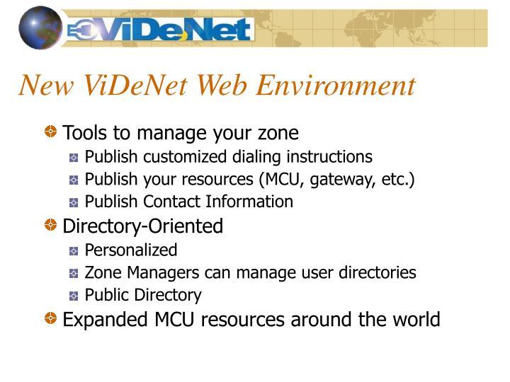 New ViDeNet Web Environment