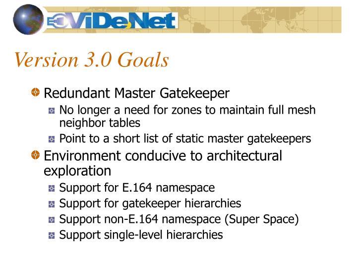 Version 3.0 Goals