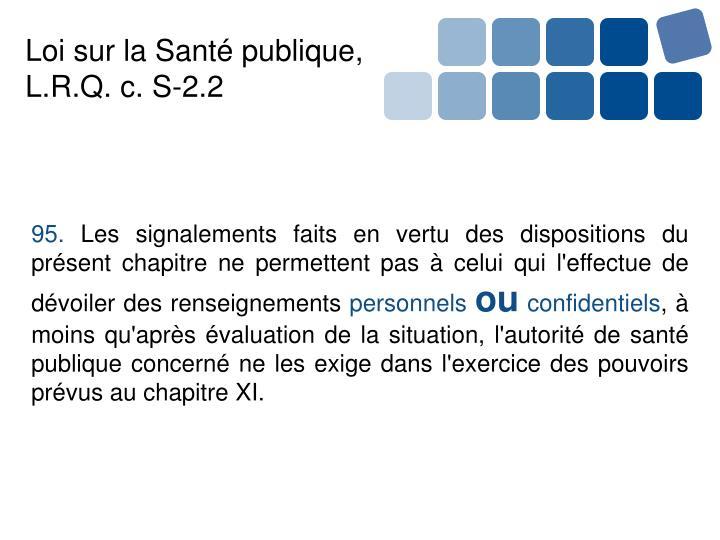 Loi sur la Santé publique, L.R.Q. c. S-2.2
