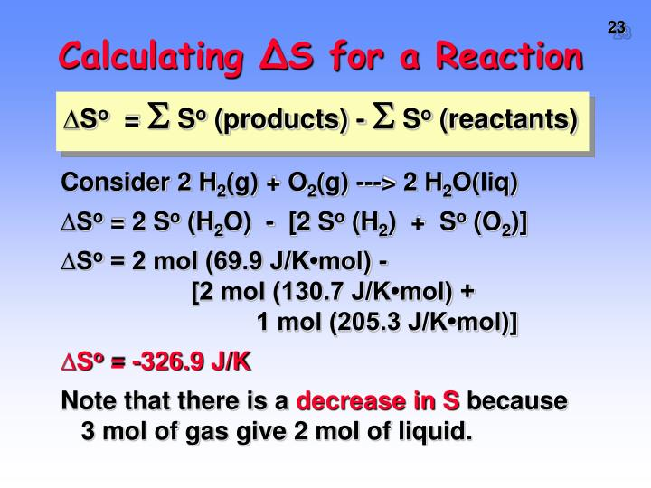 Calculating ∆S for a Reaction