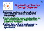 directionality of reactions energy dispersal