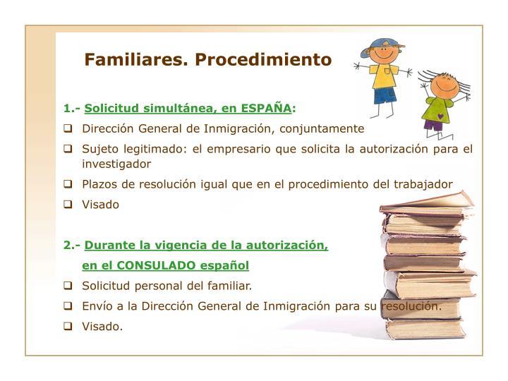 Familiares. Procedimiento