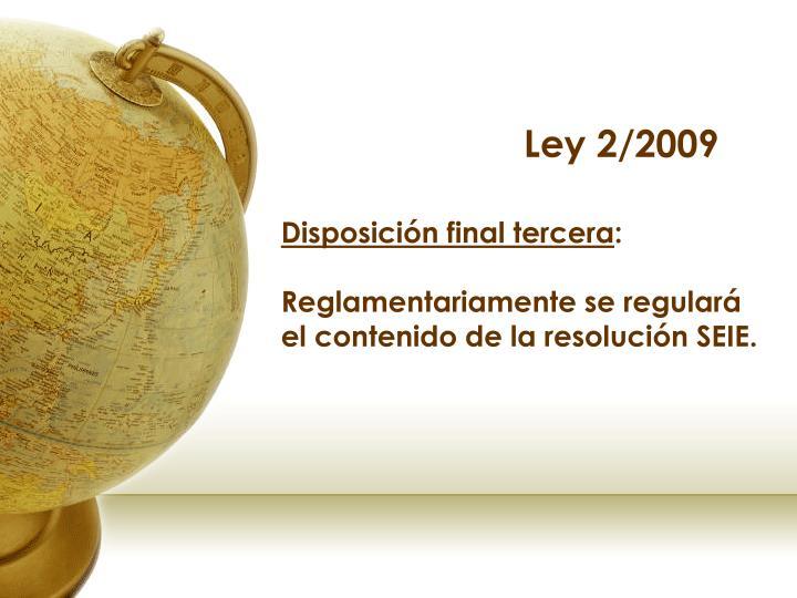 Ley 2/2009