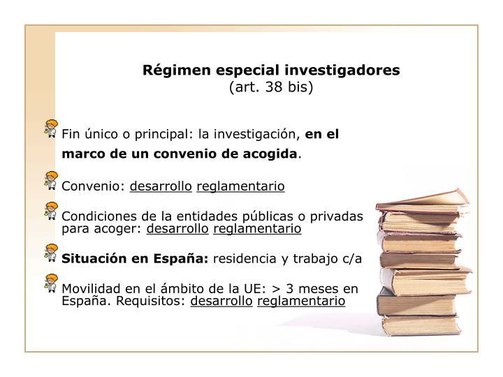 Régimen especial investigadores