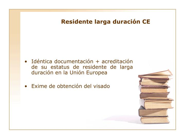 Residente larga duración CE