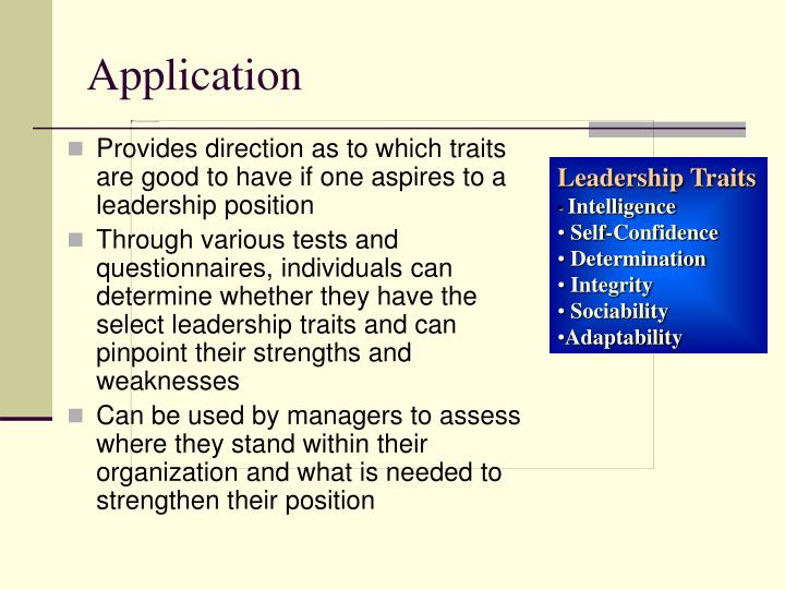 Provides direction as to which traits are good to have if one aspires to a leadership position