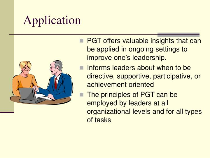 PGT offers valuable insights that can be applied in ongoing settings to improve one's leadership.