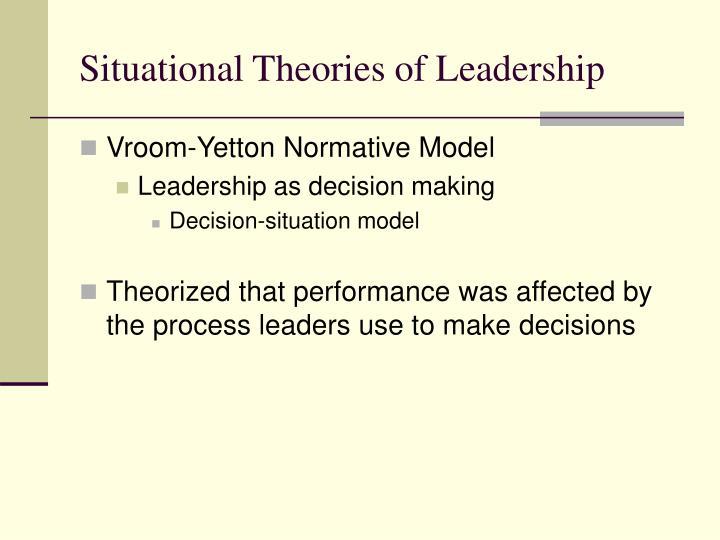 Situational Theories of Leadership