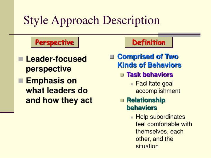 Style Approach Description