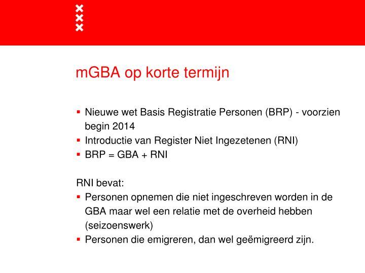 mGBA op korte termijn
