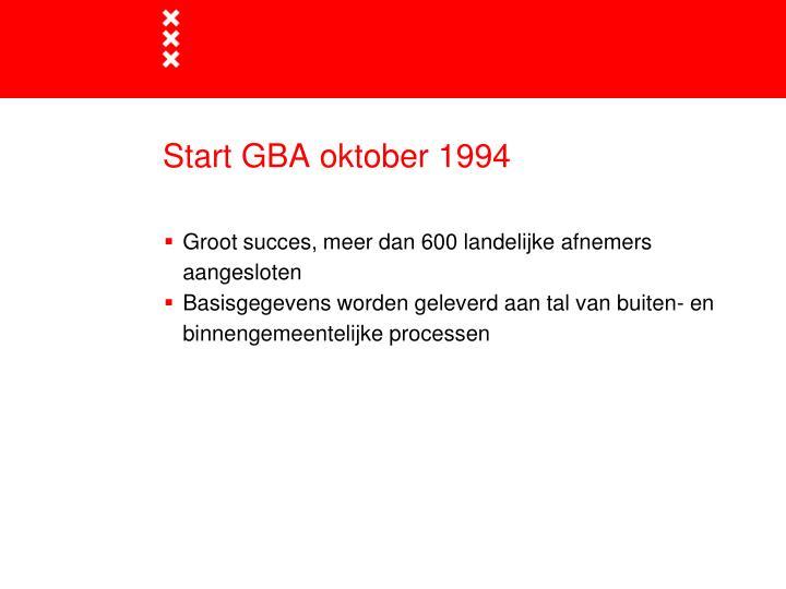 Start GBA oktober 1994