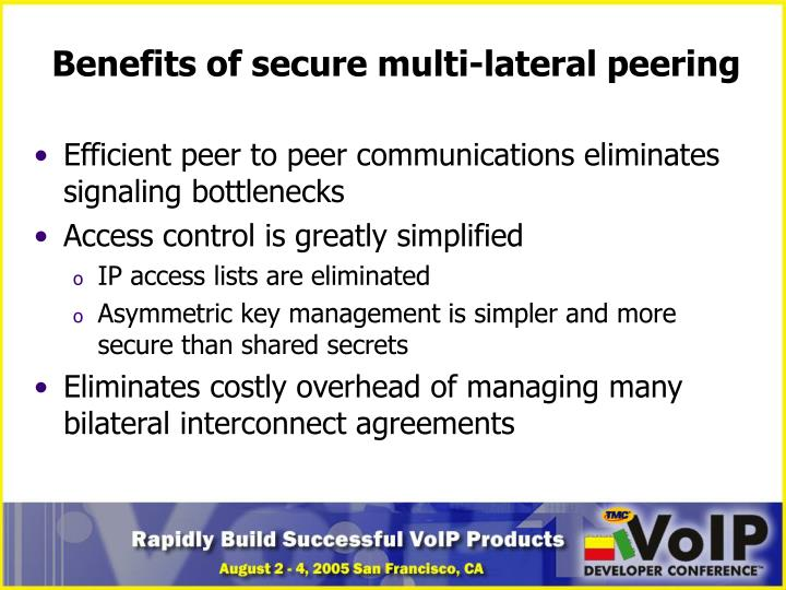 Benefits of secure multi-lateral peering