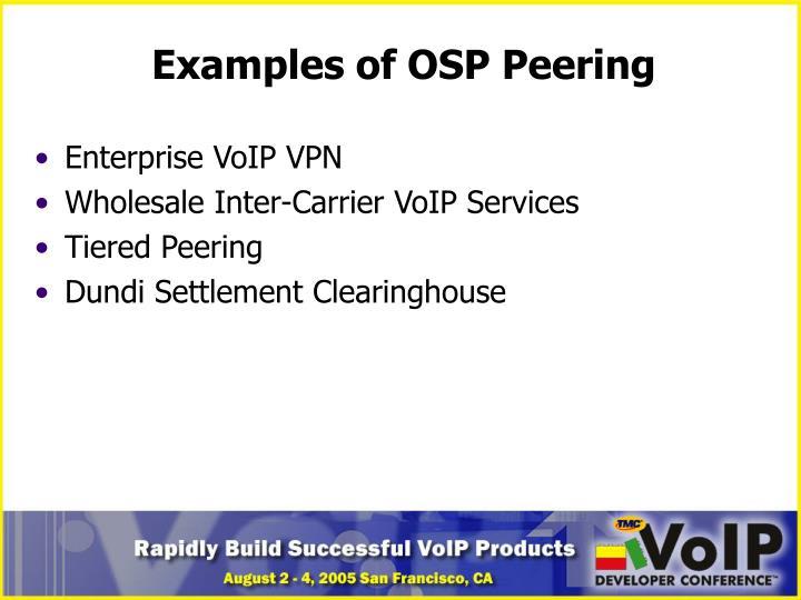 Examples of OSP Peering