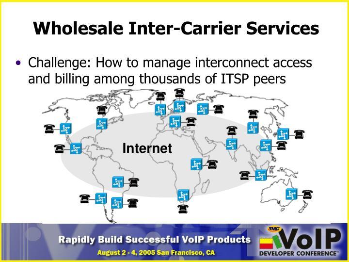 Wholesale Inter-Carrier Services