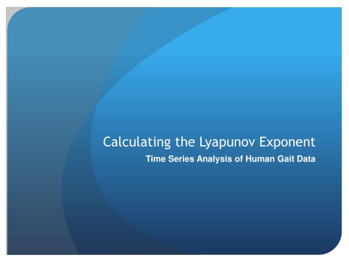Calculating the lyapunov exponent