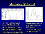 measuring o h at z 1