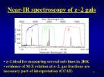 near ir spectroscopy of z 2 gals