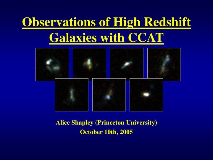 observations of high redshift galaxies with ccat