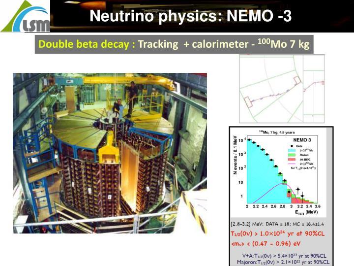Neutrino physics: NEMO -3