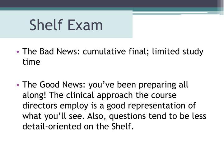 Shelf Exam