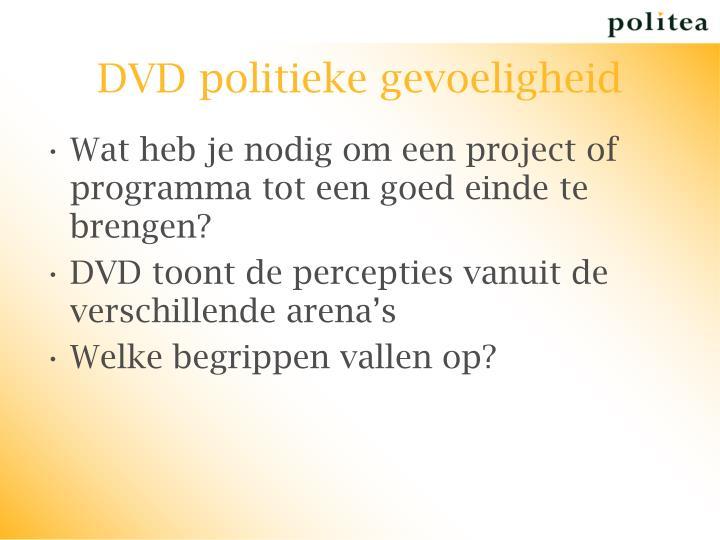 DVD politieke gevoeligheid