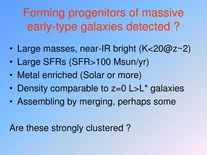 Forming progenitors of massive