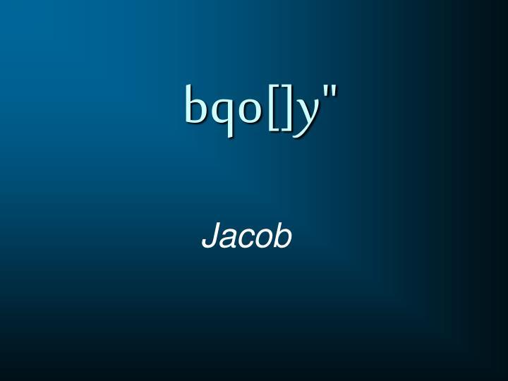"""bqo[]y"""""""