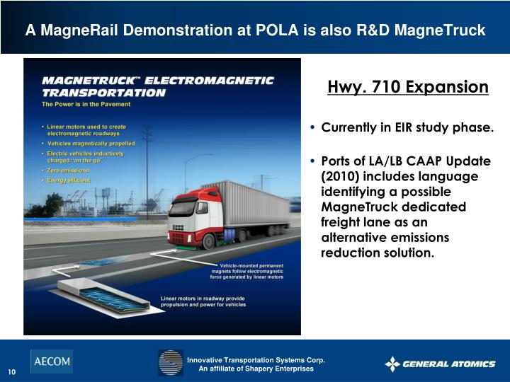 A MagneRail Demonstration at POLA is also R&D MagneTruck