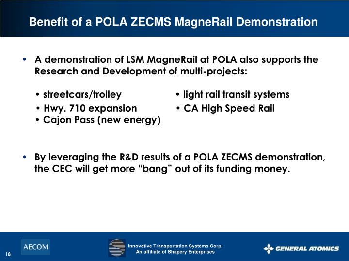 Benefit of a POLA ZECMS MagneRail Demonstration