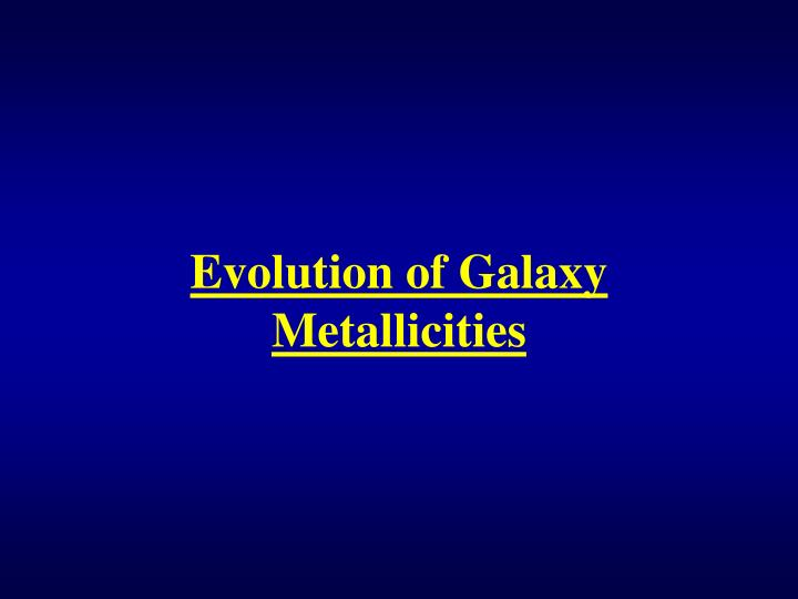 Evolution of Galaxy Metallicities