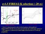 z 1 5 fires j k selection 20 zs