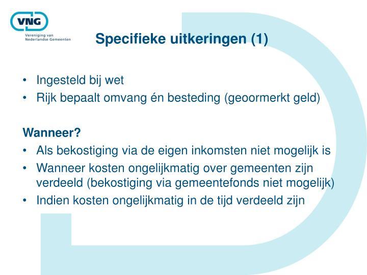 Specifieke uitkeringen (1)
