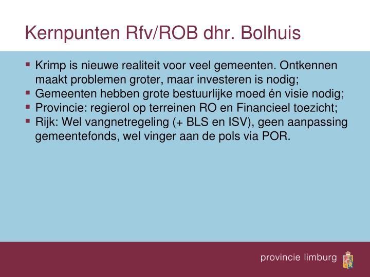 Kernpunten Rfv/ROB dhr. Bolhuis