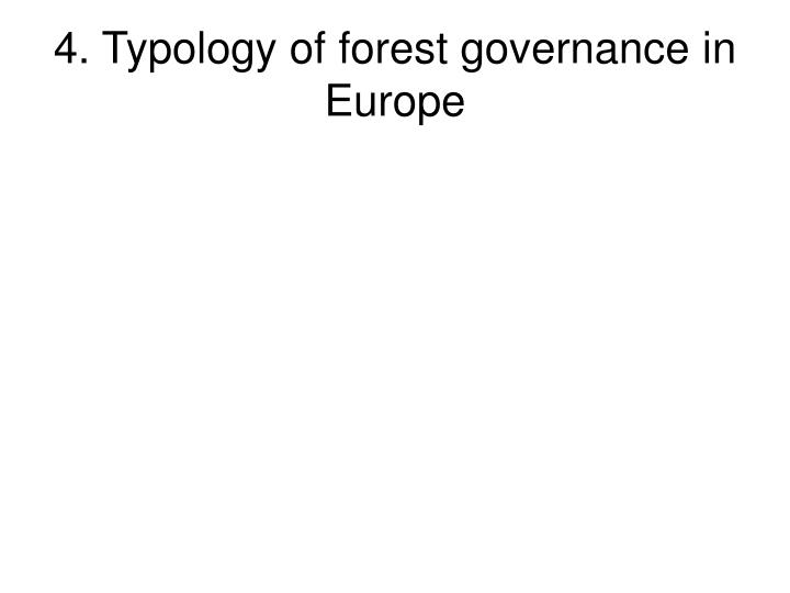 4. Typology of forest governance in Europe