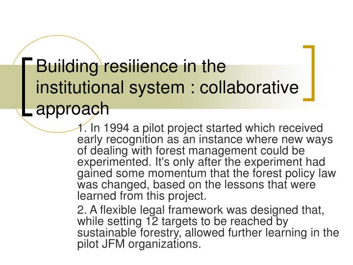 Building resilience in the institutional system : collaborative approach