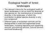 ecological health of forest landscapes