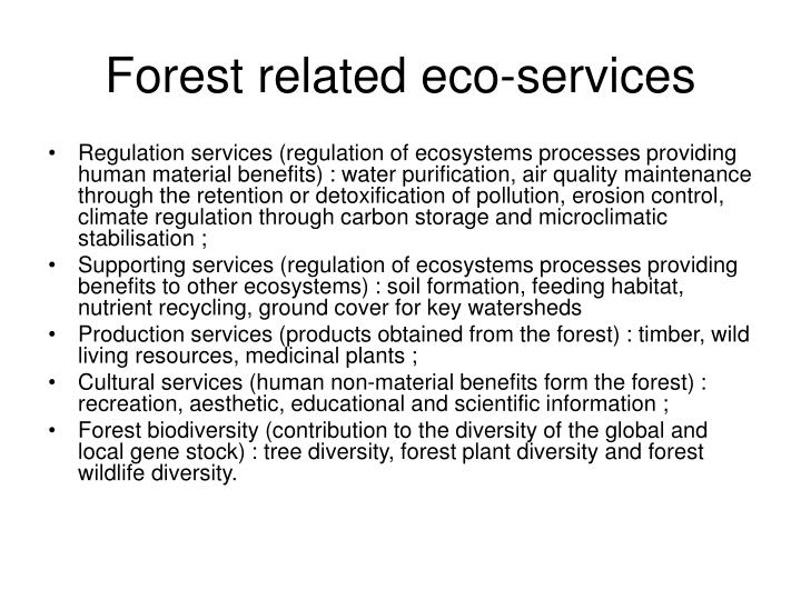 Forest related eco-services