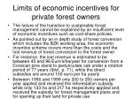 limits of economic incentives for private forest owners