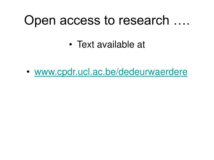 Open access to research ….