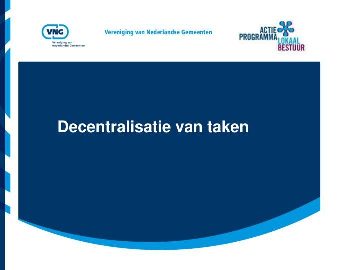 Decentralisatie van taken