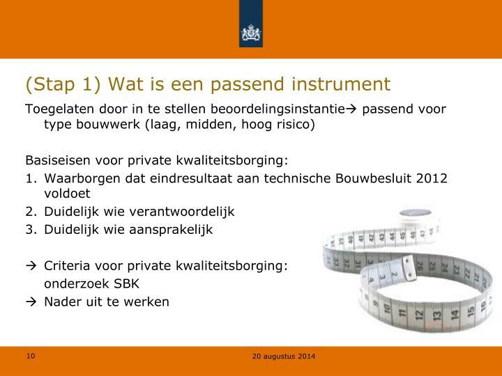 (Stap 1) Wat is een passend instrument