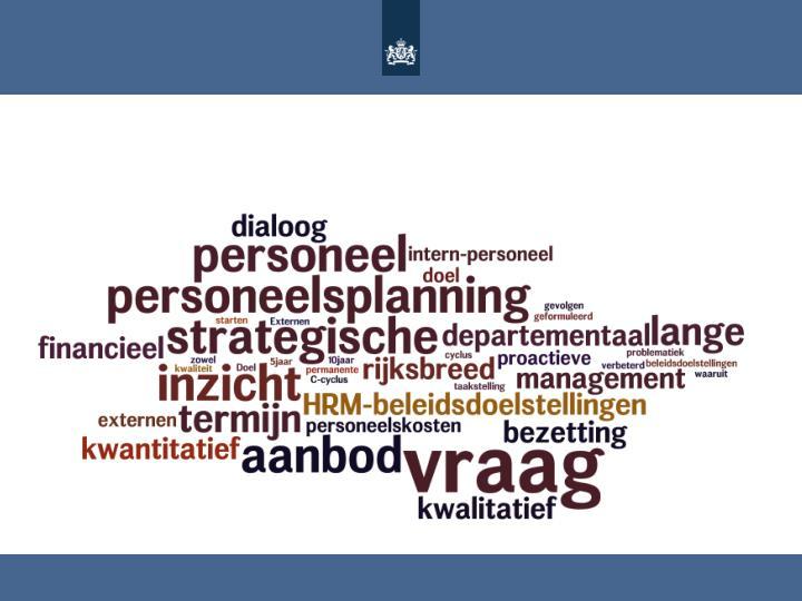 Doel van strategische personeelsplanning is om zowel rijksbreed als departementaal verbeterd inzicht krijgen in de problematiek m.b.t. vraag en aanbod van personeel. Zowel kwantitatief, kwalitatief als financieel. Met als doel een permanente dialoog te starten met het management over de bezetting en de vraag (P&C cyclus), van waaruit proactieve HRM-beleidsdoelstellingen geformuleerd moeten kunnen worden.