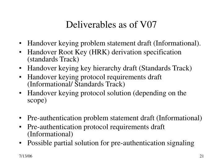 Deliverables as of V07