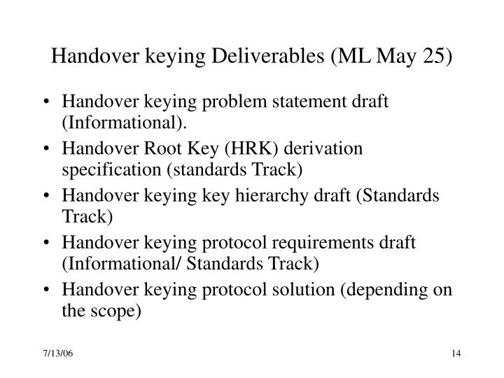 Handover keying Deliverables (ML May 25)
