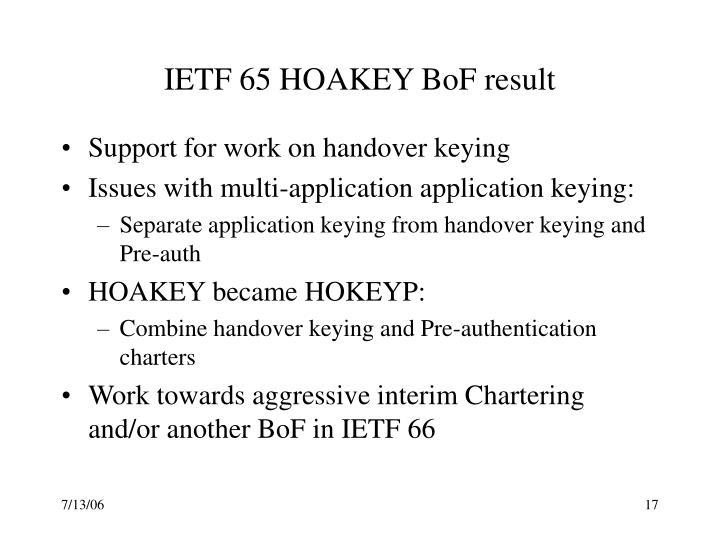 IETF 65 HOAKEY BoF result